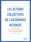 Les actions collectives de l'Assurance retraite