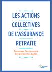 Les actions collectives de l'Assurance retraite