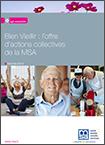 Bien vieillir : l'offre d'actions collectives de la MSA