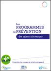 Les programmes de prévention des caisses de retraite