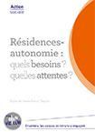 Résidences autonomie : quels besoins ? quelles attentes ?