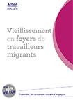 Vieillissement en foyers de travailleurs migrants